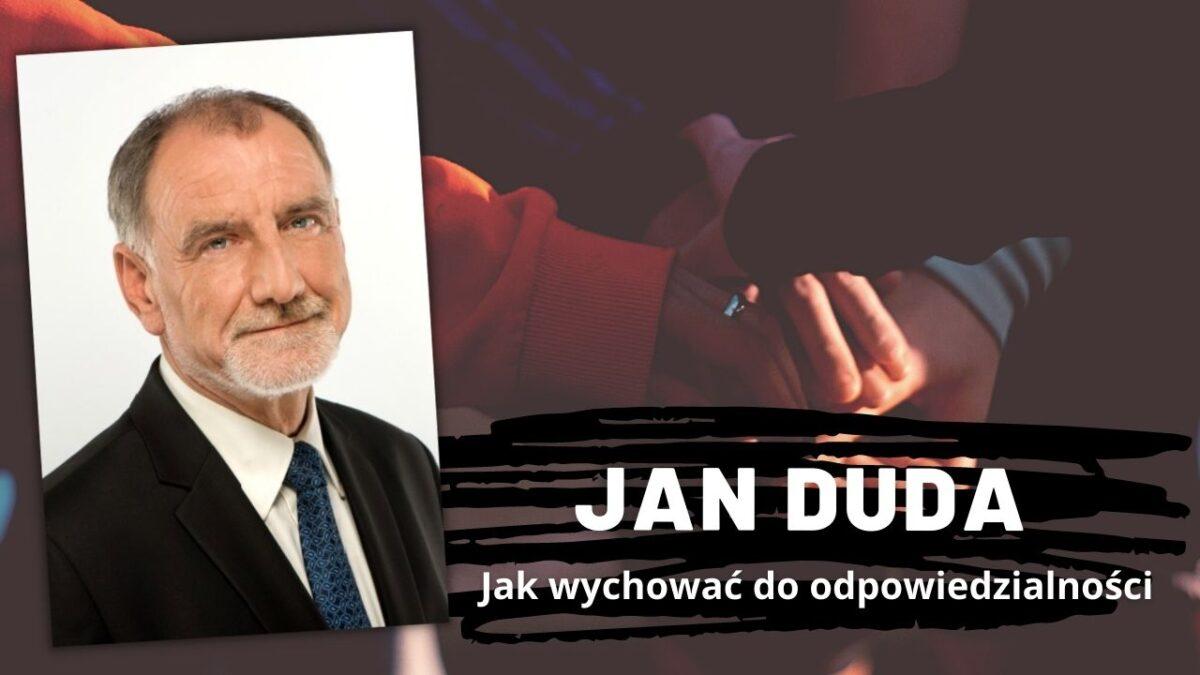 Jan Duda   Jak wychować do odpowiedzialności