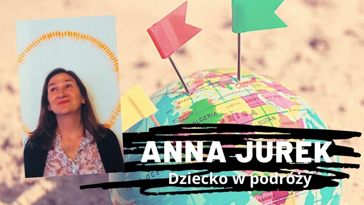 Anna Jurek | Dziecko w podróży