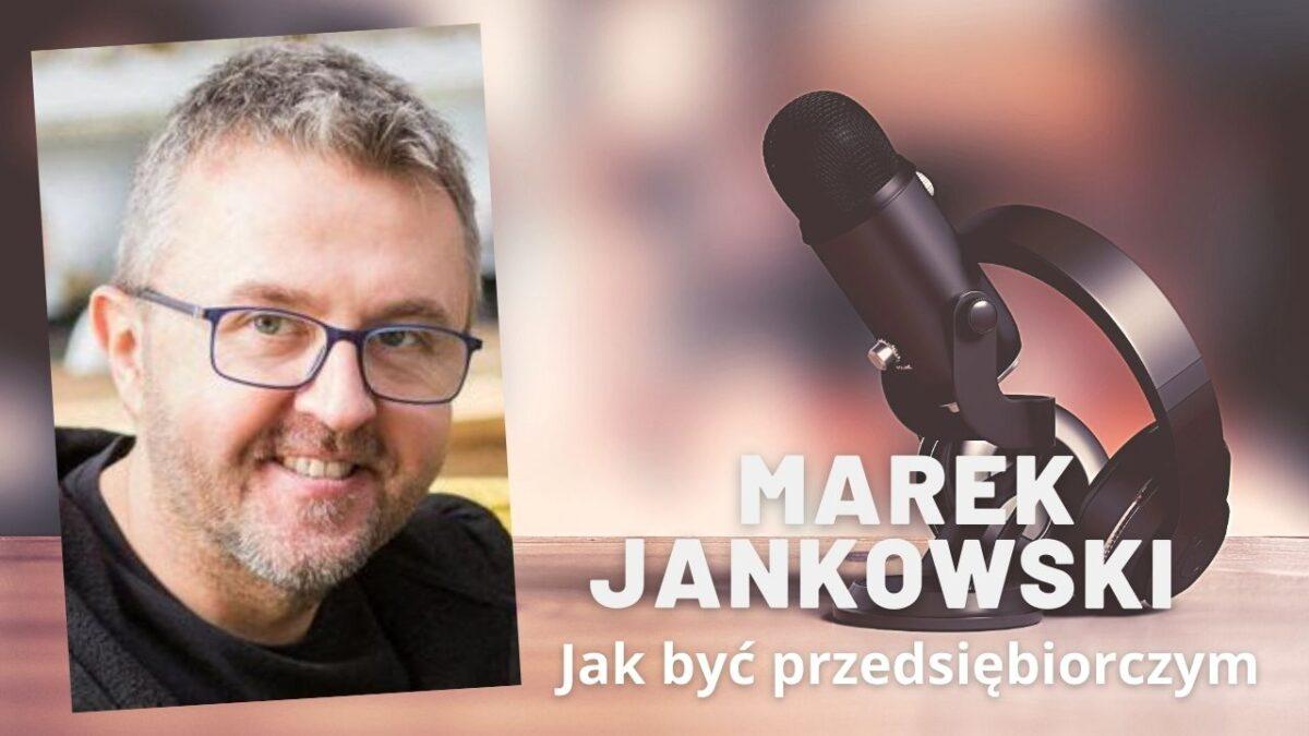 Marek Jankowski | Jak być przedsiębiorczym Tatą