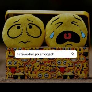 Przewodnik po emocjach